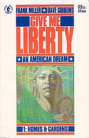 Cover to the first issue of Give Me Liberty (1990), by Gibbons and Frank Miller.