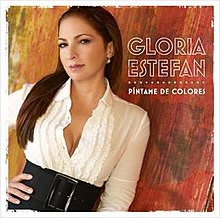 Gloria Estefan Pintame De Colores Promo Single USA.jpg