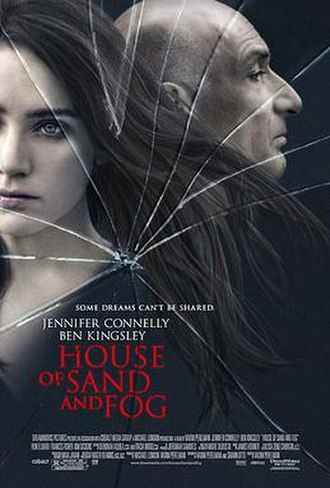 House of Sand and Fog (film) - Image: House Of Sand And Fog Poster