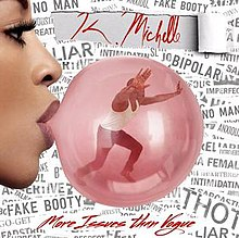 K. Michelle, More Issues Than Vogue.jpg