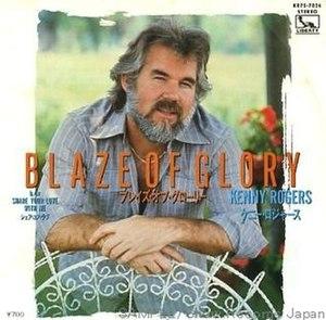 Blaze of Glory (Kenny Rogers song) - Image: Kenny Rogers Blaze single