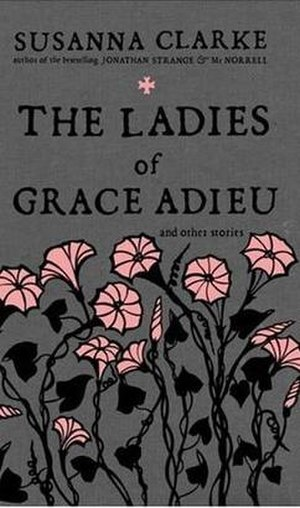 The Ladies of Grace Adieu and Other Stories - Image: Ladies Grace Adieu