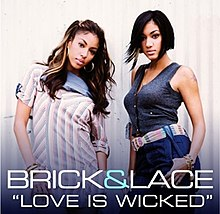 Love is Wicked (Brick & Lace song) Coverart.jpg