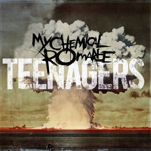 Teenagers (song) - Image: MCR Teenagers