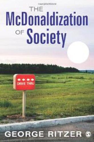 The McDonaldization of Society - The McDonaldization of Society: 20th Anniversary Edition cover art