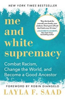 <i>Me and White Supremacy</i> 2020 book by Layla Saad