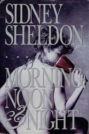 Morning, Noon and Night (novel) - First edition
