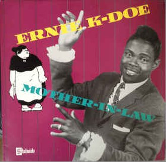 Mother-in-Law (song) - Image: Mother in Law Ernie K Doe