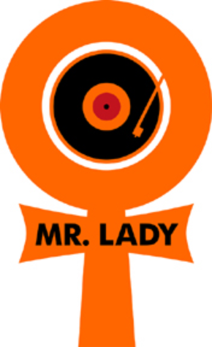 Mr. Lady Records - Mr Lady logo used for the Mr. Sister event