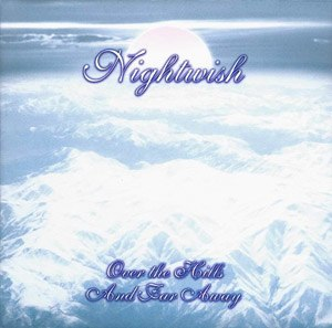 Over the Hills and Far Away (album) - Image: Nightwish Over Hills Far Away