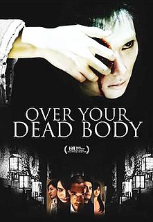 <i>Over Your Dead Body</i>
