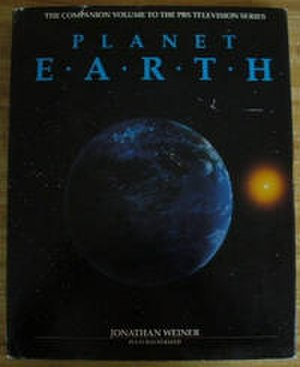 Planet Earth (1986 series) - The cover of Planet Earth, the companion book to the series by Jonathan Weiner published in 1986.