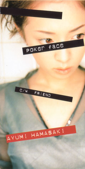 Poker Face (Ayumi Hamasaki song) - Image: Poker Face Ayumi Hamasaki