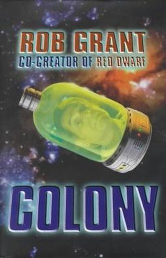 Colony (Grant novel) - First edition cover