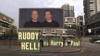 Harry & Paul - Image: Ruddy Hell! title card