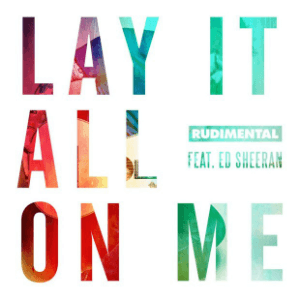 Lay It All on Me (song) - Image: Rudimental Lay It All on Me (feat. Ed Sheeran)