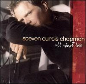 All About Love (Steven Curtis Chapman album) - Image: Sccallaboutlove