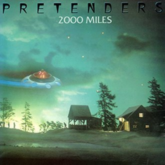 2000 Miles - Image: Single Pretenders 2000 Miles cover