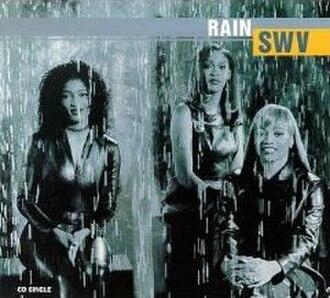 Rain (SWV song) - Image: Swvrain