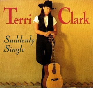 Suddenly Single 1996 single by Terri Clark