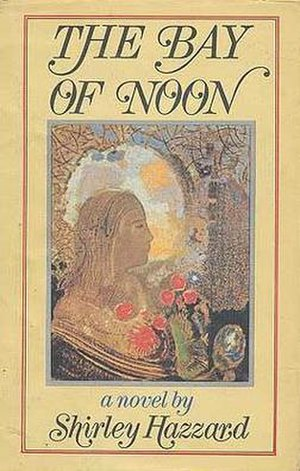 The Bay of Noon - First US edition (publ. Little Brown)