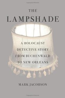 The lampshade a holocaust detective story from buchenwald to new synopsisedit in the aftermath of hurricane katrina a lampshade aloadofball Image collections