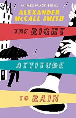 The Right Attitude to Rain - 1st edition (US)