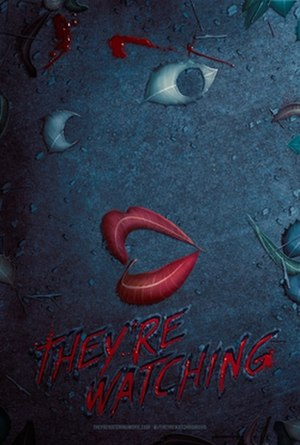 They're Watching - Theatrical release poster