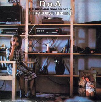 D.o.A: The Third and Final Report of Throbbing Gristle - Image: Throbbing Gristle DOA Third Annual Report Color Cover