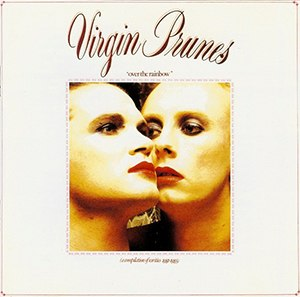 Over the Rainbow (A Compilation of Rarities 1981–1983) - Image: Virgin Prunes Over the Rainbow 1981 1983