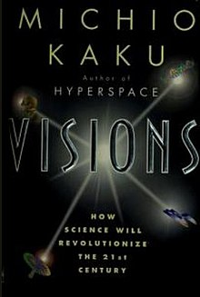 visions how science will revolutionize the 21st century and beyond