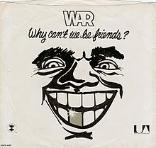 War Why Can't We Be Friends single.jpg