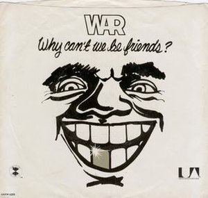 Why Can't We Be Friends? (song) - Image: War Why Can't We Be Friends single