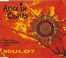 Would? by Alice in Chains limited edition EP commercial overseas.jpg