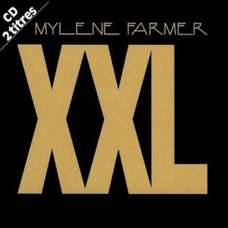 XXL (Mylène Farmer song) - Image: XXL (Mylène Farmer single cover art)