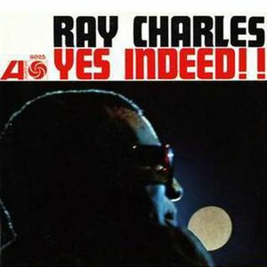 Yes Indeed! (Ray Charles album) - Image: Yes Indeed!