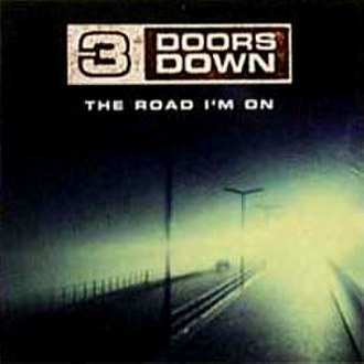 The Road I'm On - Image: 3 doors down the road i'm on