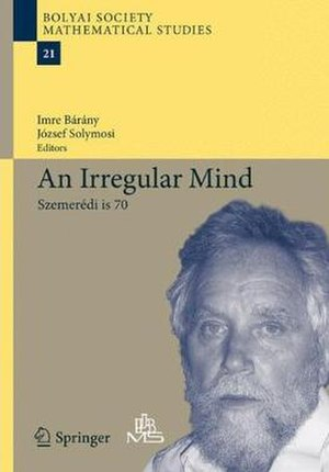 Endre Szemerédi - An Irregular Mind (2010 book cover)
