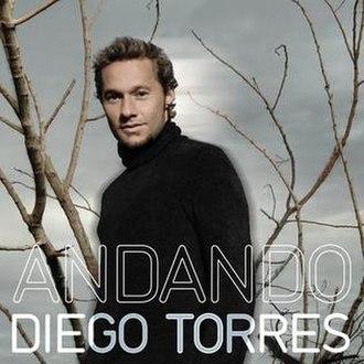 Andando - Image: Andando, Diego Torres