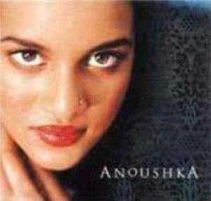 Anoushka (album) - Image: Anoushka