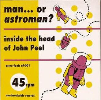 Inside the Head of John Peel - Image: Astroman peel