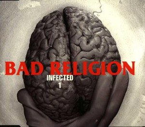 Infected (song) - Image: Bad Religion Infected