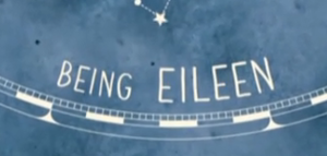 Being Eileen - Title card (Series 1 onwards)