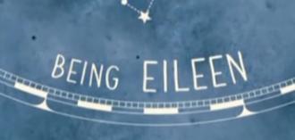 Being Eileen - Title card (Series 1 onwards)