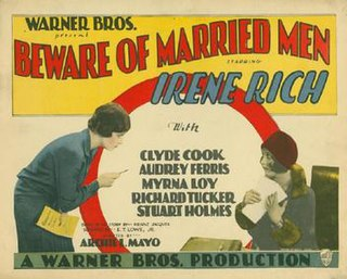 <i>Beware of Married Men</i> 1928 film by Archie Mayo
