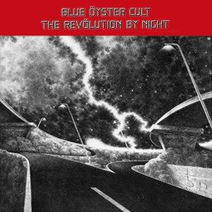 The Revölution by Night - Image: Blue Öyster Cult The Revölution by Night