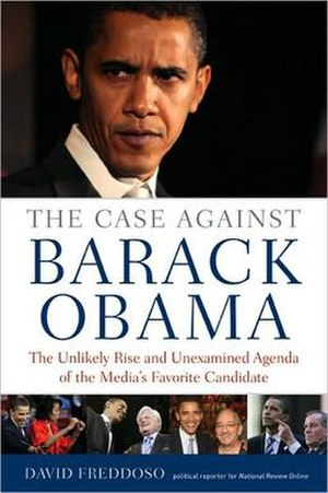 The Case Against Barack Obama - Image: Book Cover The Case Against Barack Obama First Edition 2008