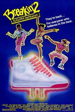 Breakin' 2: Electric Boogaloo - Breakin' 2: Electric Boogaloo movie poster