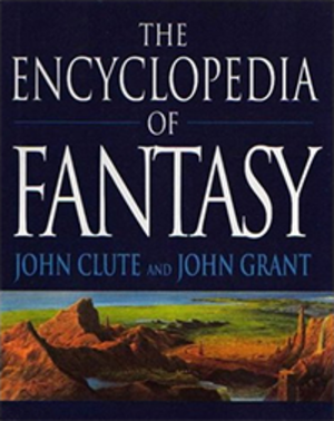 The Encyclopedia of Fantasy - Image: Clute & Grant The Encyclopedia of Fantasy Coverart