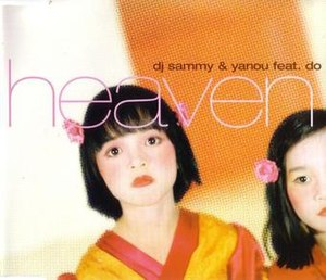 Heaven (Bryan Adams song) - Image: DJ Sammy & Yanou Heaven Cover